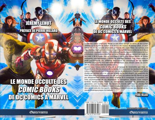 Le Monde Occulte des Comic Books : de DC Comics à Marvel, de Jérémy Lehut aux Editions Omnia-Veritas. Préface de Pierre Hillard.